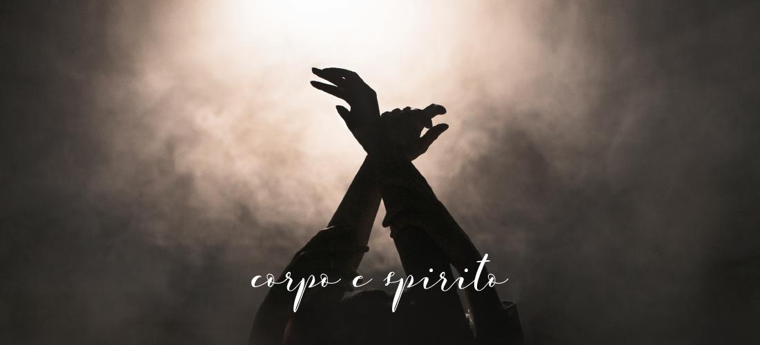 Corpo e Spirito